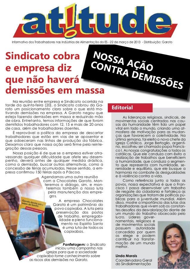 Informativo dos Trabalhadores nas Indústrias de Alimentação do ES - 22 de março de 2013 - Distribuição: GarotoSindicato co...