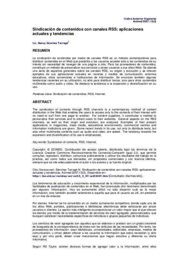 Índice Anterior Siguiente  Acimed 2007; 15(3)  Sindicación de contenidos con canales RSS: aplicaciones  actuales y tendenc...
