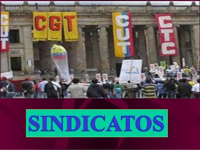EL SINDICATO   Asociación constituida por los trabajadores para la protección ydefensa de los derechos e intereses sociale...