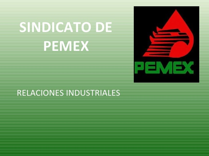 Sindicato pemex hoy