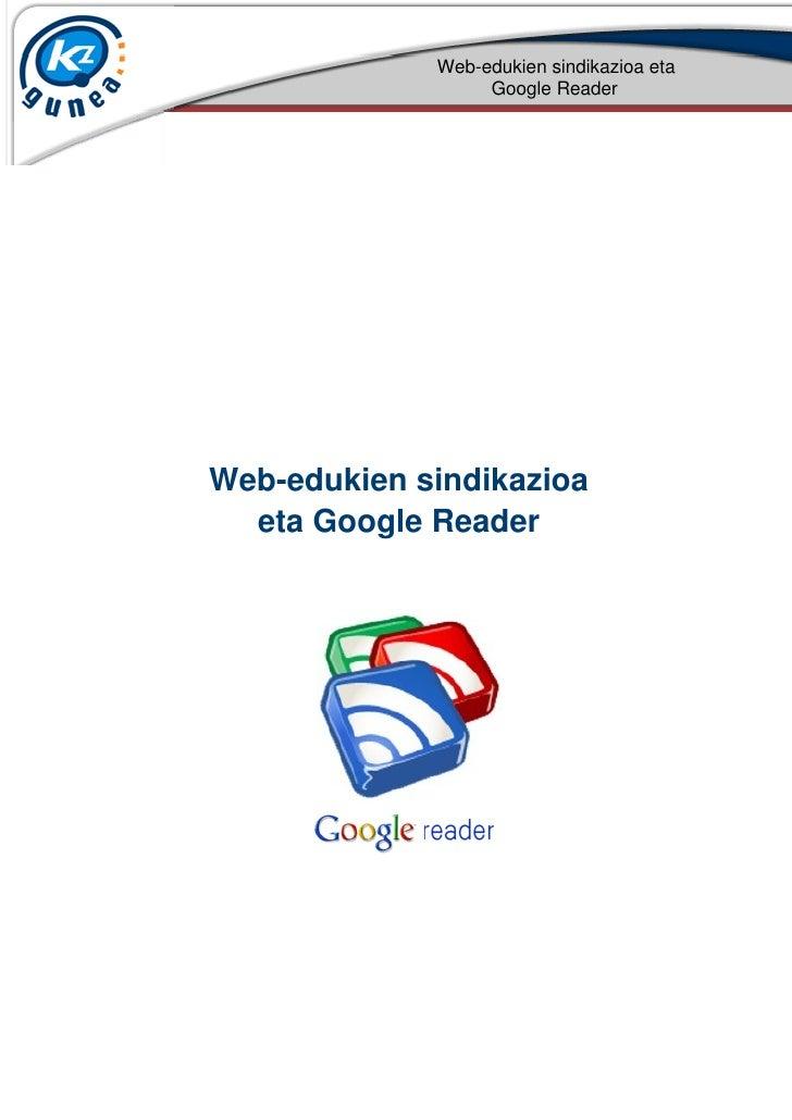 Web-edukien sindikazioa eta                  Google ReaderWeb-edukien sindikazioa  eta Google Reader