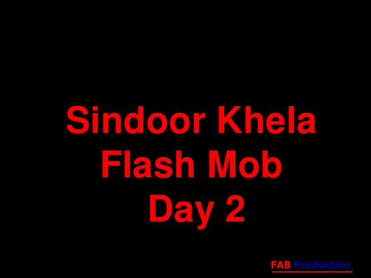 Sindoor Khela  Flash Mob Day 2<br />