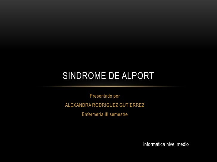 Sindrome de alport aa