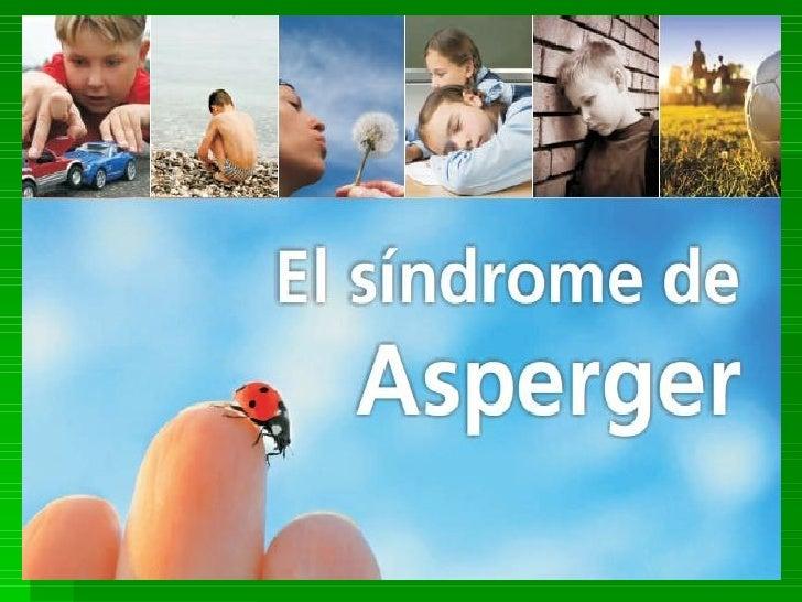 Sindromedeasperger 101031062003-phpapp01 (1)