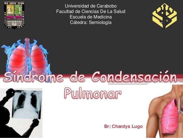 Universidad de CaraboboFacultad de Ciencias De La Salud      Escuela de Medicina       Cátedra: Semiología                ...