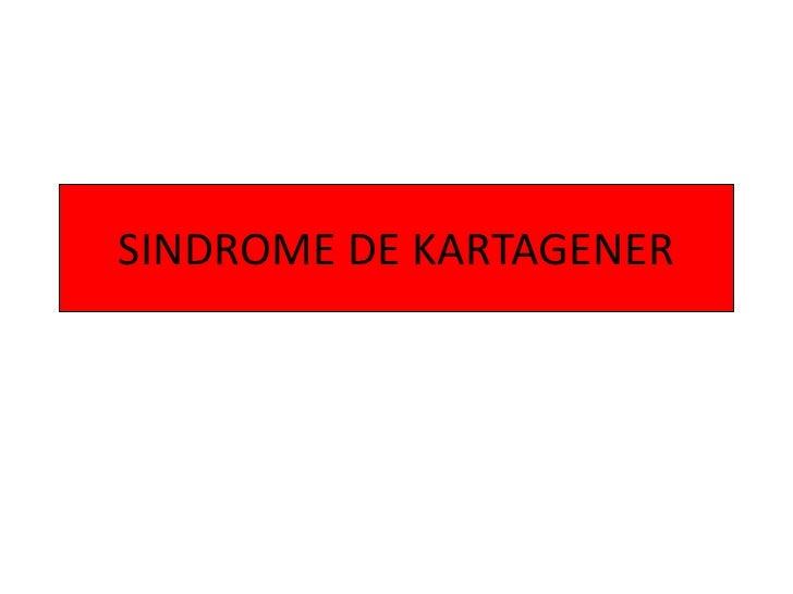 Sindrome de Kartagener