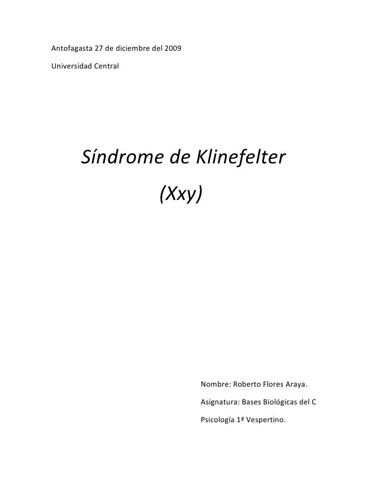 Antofagasta 27 de diciembre del 2009  Universidad Central             Síndrome de Klinefelter                             ...