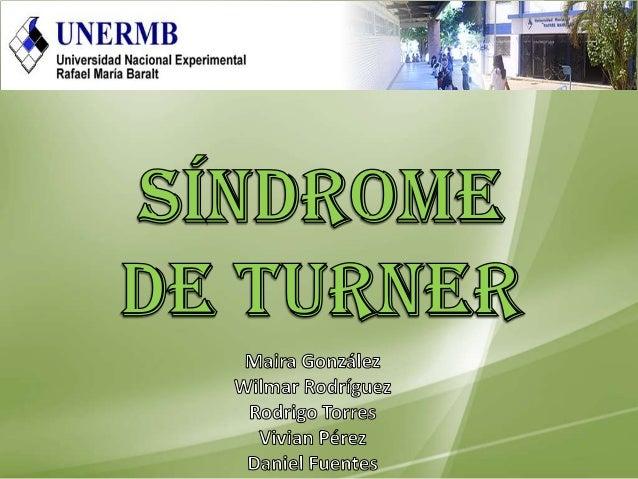 El síndrome de Turner es una genéticarara que consiste en la pérdida total oparcial de un cromosoma X durante eldesarrollo...