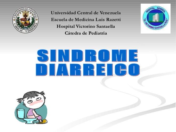 Universidad Central de Venezuela Escuela de Medicina Luis Razetti Hospital Victorino Santaella Cátedra de Pediatría SINDRO...