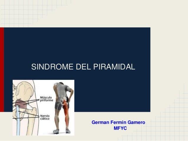 Sindrome piramidal , musculo piramidal