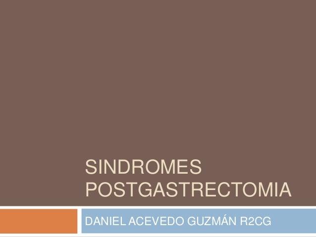 Sindromes postgastrectomia