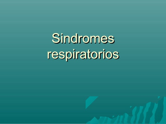 Sindromesrespiratorios