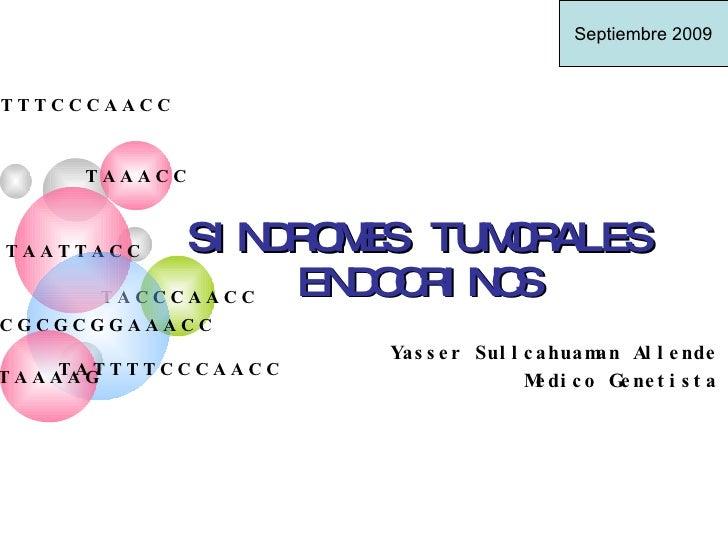 Sindromes Tumorales Endocrinos Caso