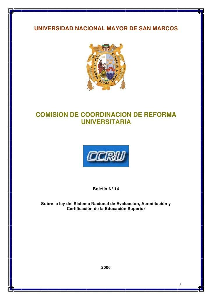UNIVERSIDAD NACIONAL MAYOR DE SAN MARCOS     COMISION DE COORDINACION DE REFORMA             UNIVERSITARIA                ...