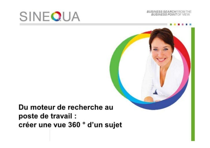 Sinequa - Un moteur de recherche au centre du poste de travail