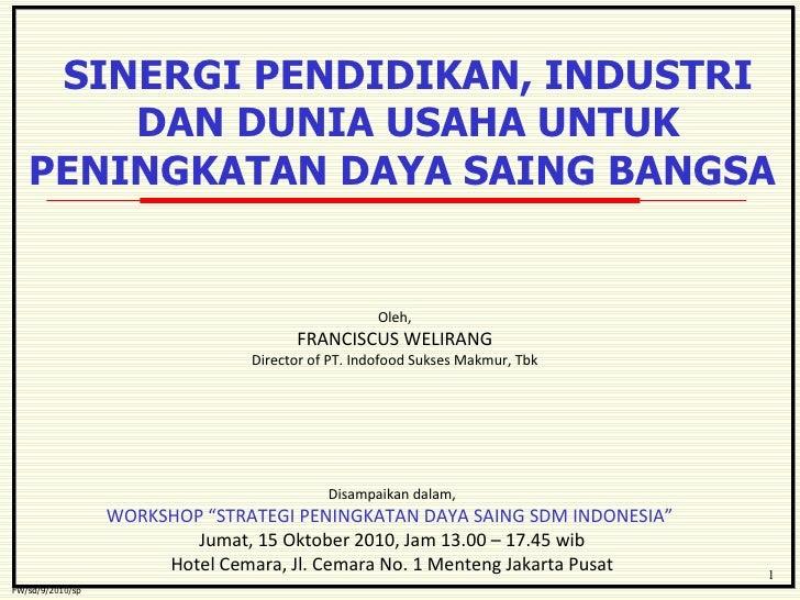 Sinergi pendidikan, industri dan dunia usaha untuk peningkatan daya saing bangsa