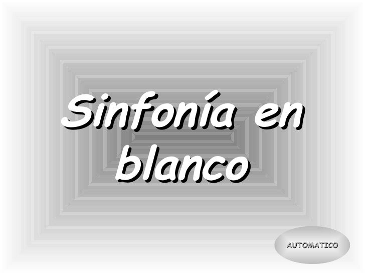 Sinfonia En Blanco