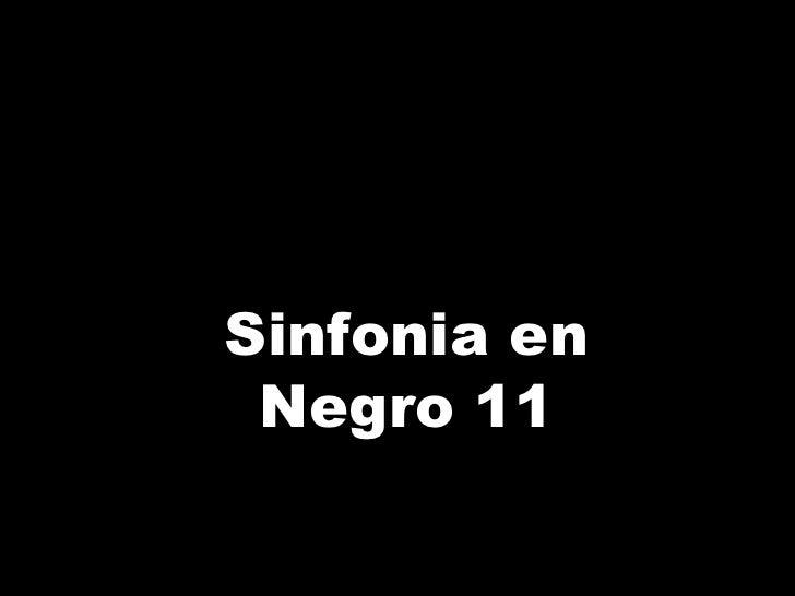 Sinfonia en Negro 11