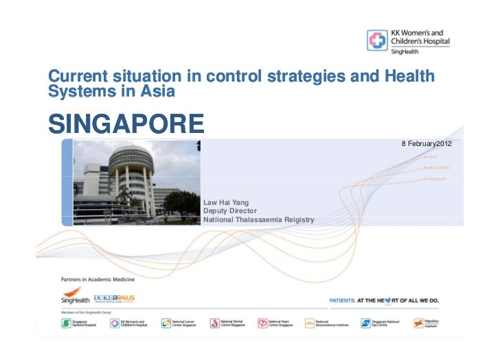 Current situation in control strategies and HealthSystems in AsiaSINGAPORE                                                ...