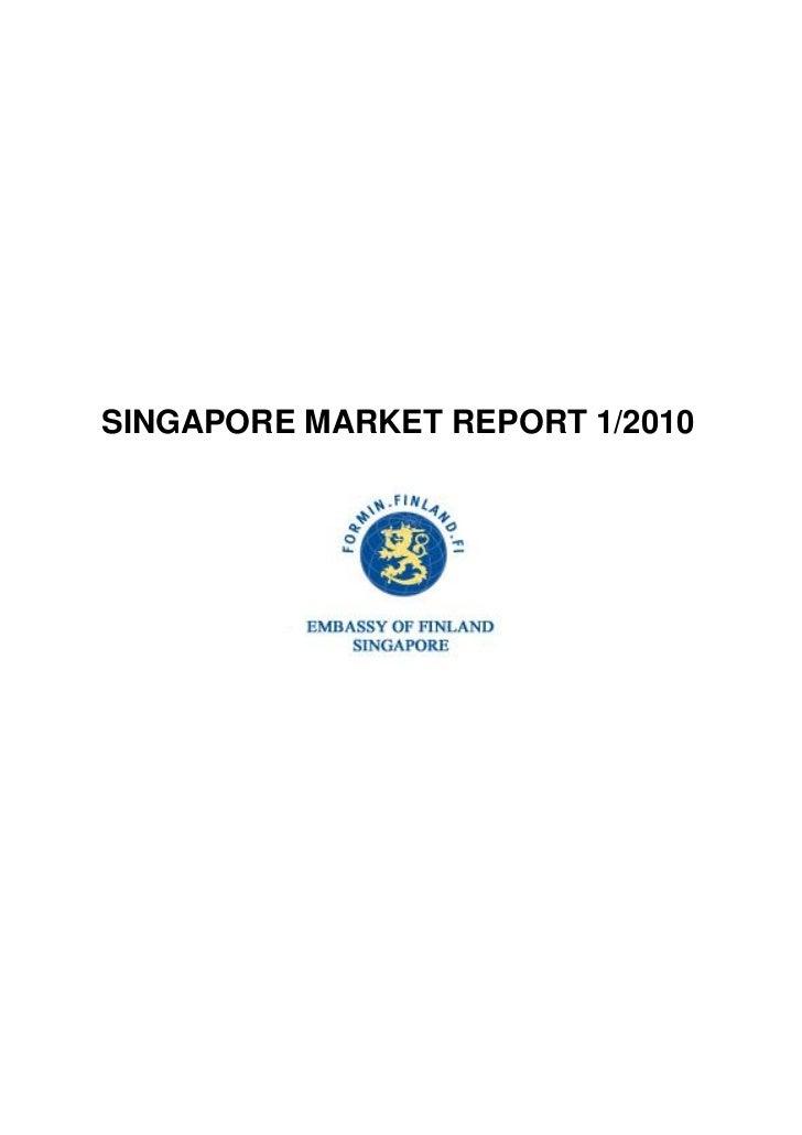 SINGAPORE MARKET REPORT 1/2010