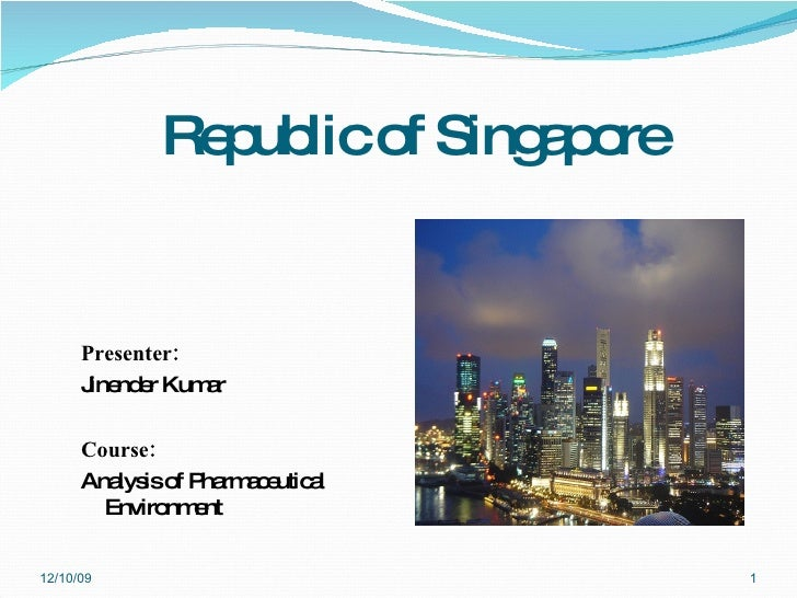 Republic of Singapore <ul><li>Presenter: </li></ul><ul><li>Jinender Kumar  </li></ul><ul><li>Course:   </li></ul><ul><li>A...
