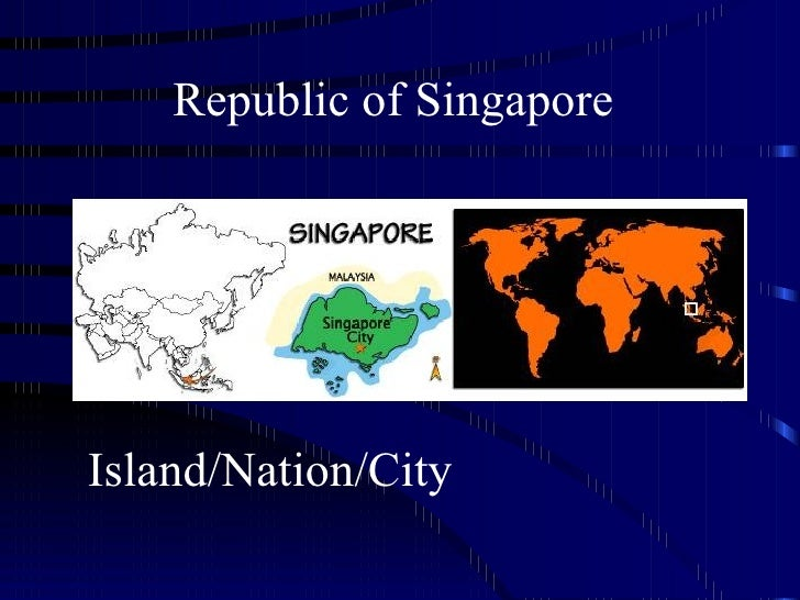 Republic of Singapore Island/Nation/City