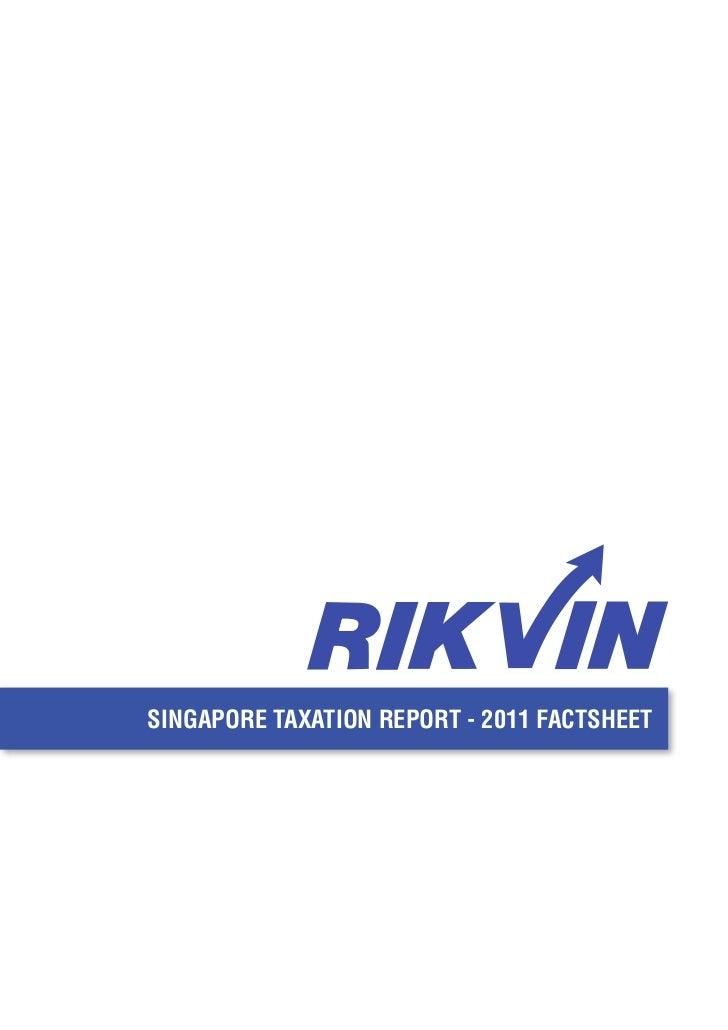SINGAPORE TAXATION REPORT - 2011 FACTSHEET