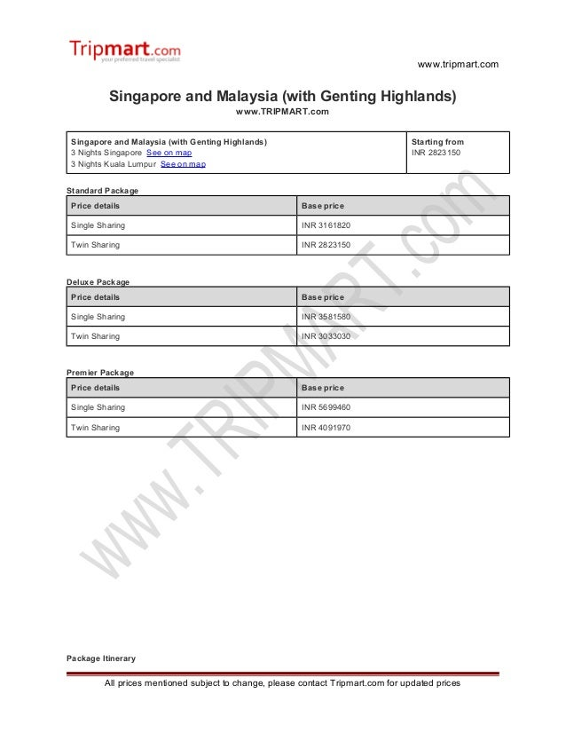 Singapore and Malaysia (with genting highlands)