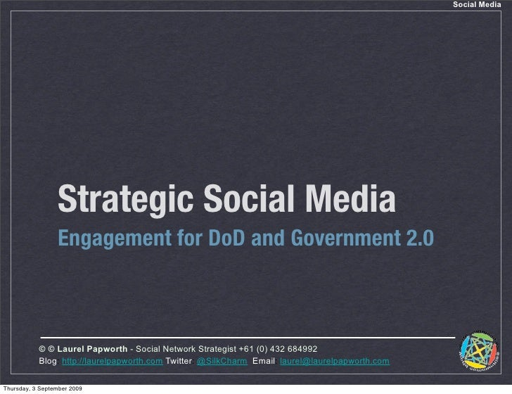 Social Media                      Strategic Social Media                  Engagement for DoD and Government 2.0           ...