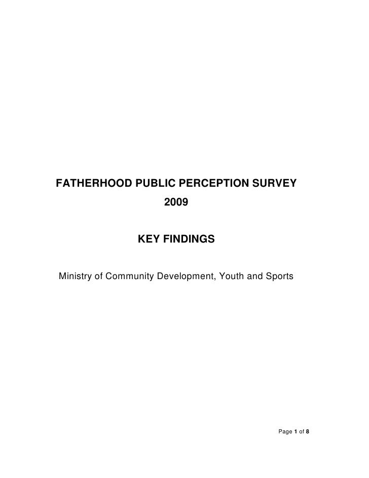 FATHERHOOD PUBLIC PERCEPTION SURVEY                       2009                    KEY FINDINGS   Ministry of Community Dev...