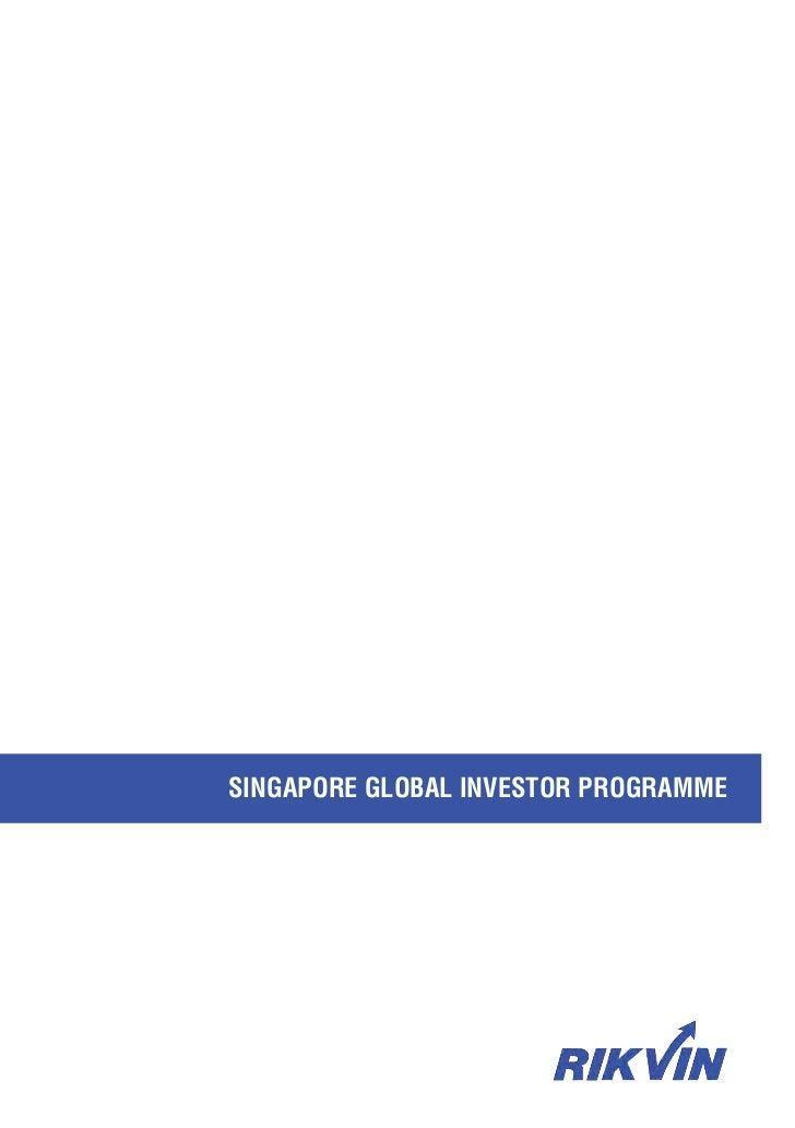 SINGAPORE GLOBAL INVESTOR PROGRAMME