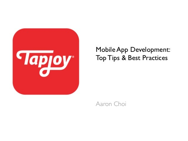 Mobile App Development: Top Tips and Best Practices
