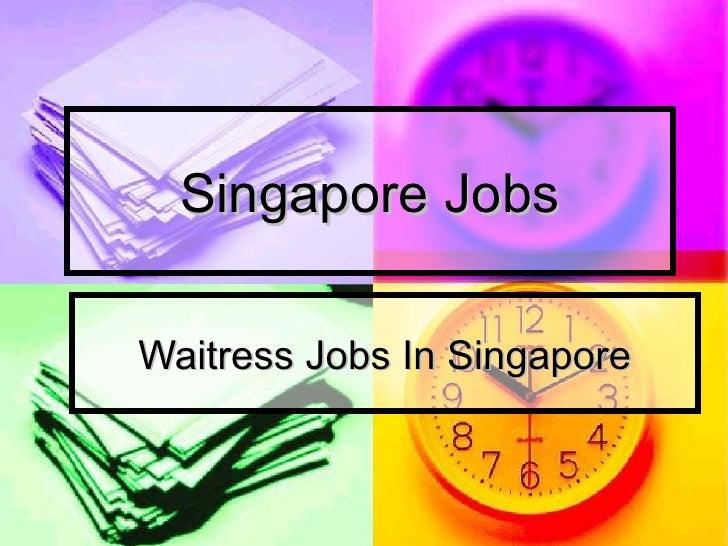 Singapore Jobs Waitress Jobs In Singapore