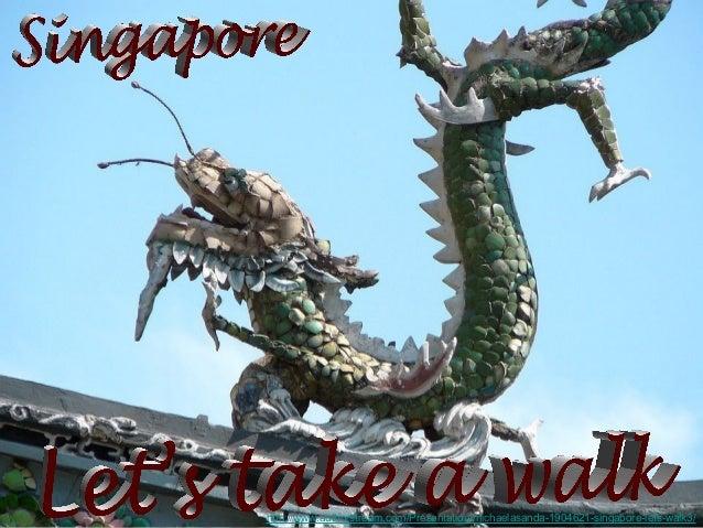 Singapore: Let's take a walk3