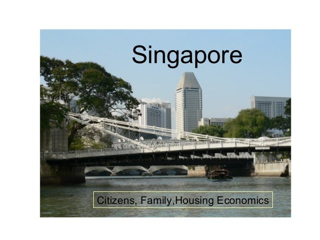 Singapore Citizens, Family,Housing Economics