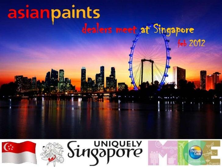 dealers meet at Singapore                     feb 2012