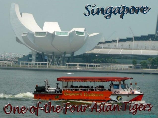 http://www.authorstream.com/Presentation/michaelasanda-1904334-singapore-asian-tiger/
