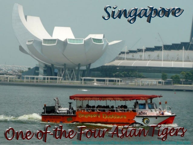 Singapore the Asian tiger