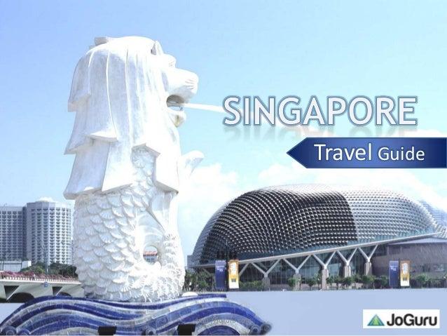 Singapore Travel Guide By Joguru.Com