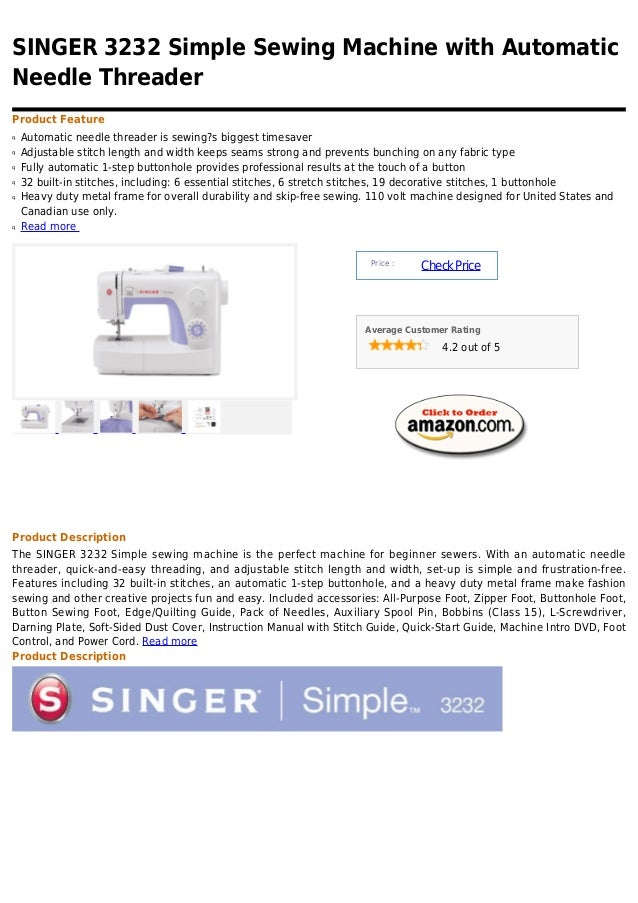 SINGER 3232 Simple Sewing Machine with AutomaticNeedle ThreaderProduct Featureq   Automatic needle threader is sewing?s bi...