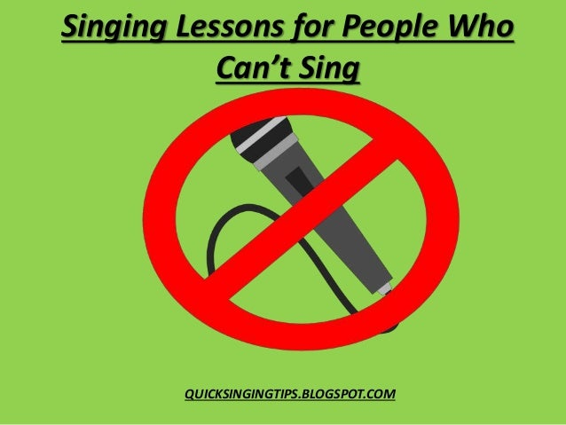 Singing Lessons for People Who Can't Sing – 3 Super ...