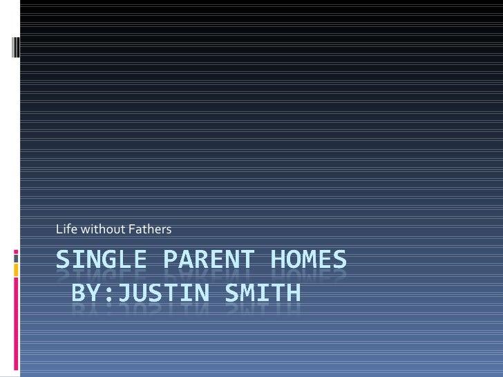 Single Parent Homes 2
