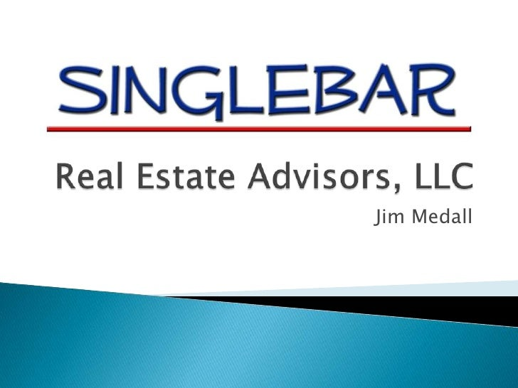 Real Estate Advisors, LLC<br />Jim Medall<br />
