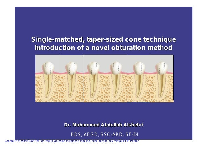 Single Cone Obturation Technique Ppt