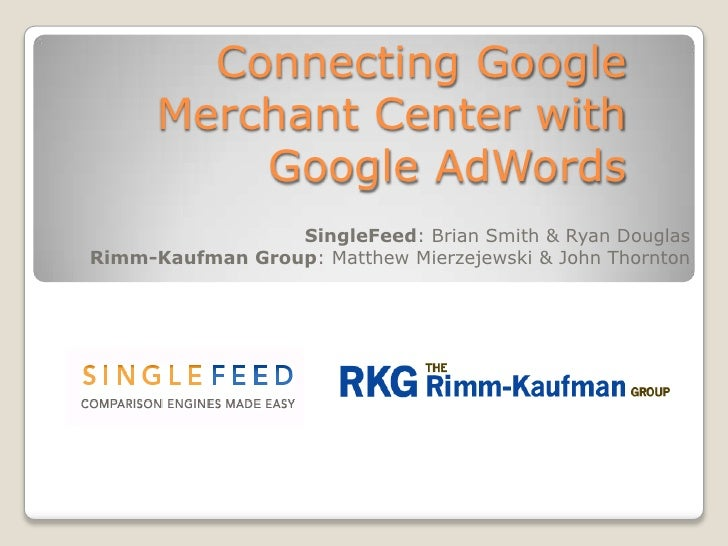 Connecting Google Merchant Center with Google AdWords