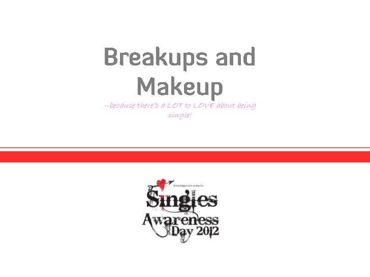 Breakups and Makeup--A Single Girl's Guide