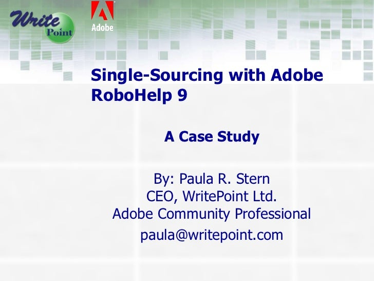 Single-Sourcing with RoboHelp 9: Presentation by WritePoint