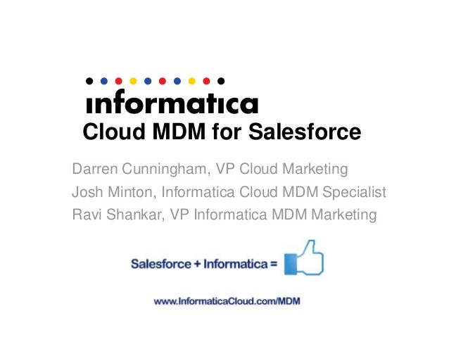 Informatica Cloud MDM for Salesforce and Veeva: Single Customer View for Pharmaceuticals