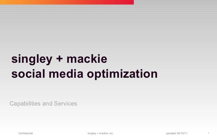 singley + mackie social media optimization Capabilities and Services