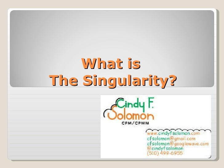 What is  The Singularity?
